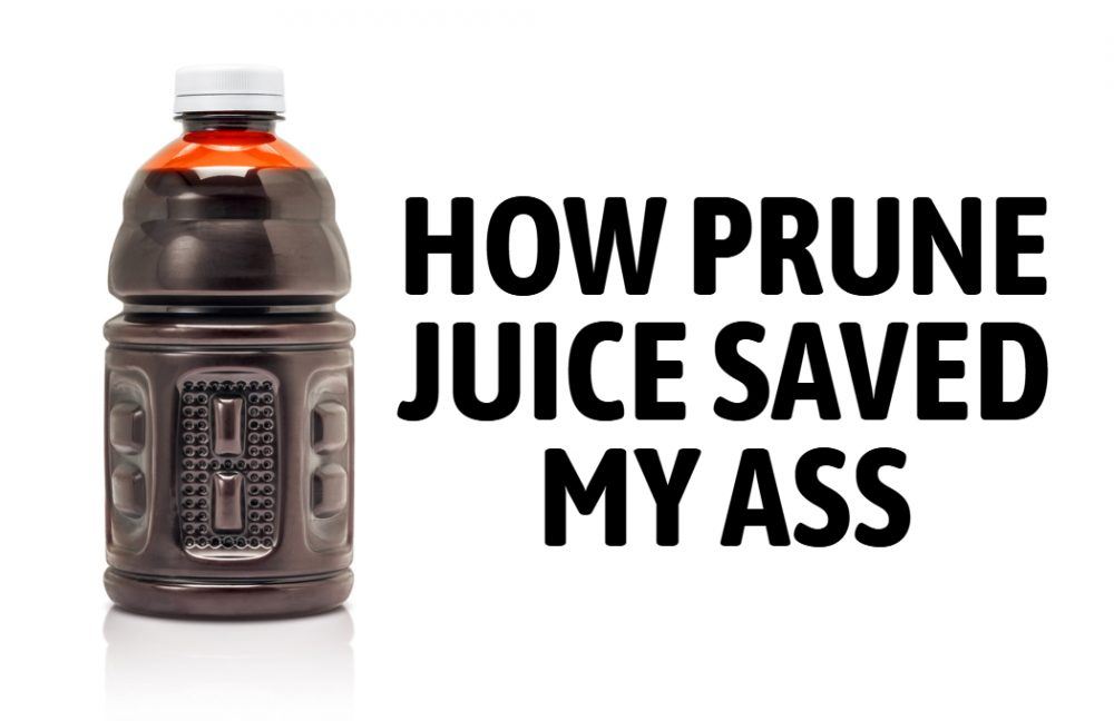 How Prune Juice Saved My Ass Featured Image